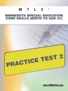 MTLE Minnesota Special Education Core Skills (Birth to Age 21) Practice Test 2 - Sharon Wynne