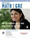 GRE, Miller's Math for the - Bob Miller, GRE
