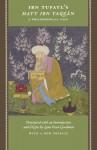 Ibn Tufayl's Hayy Ibn Yaqzan: A Philosophical Tale - Ibn Tufayl, Lenn Evan Goodman