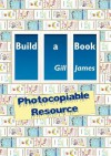 Build a Book Photocopiable Resource - Gill James