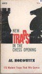 New Traps In The Chess Opening - Israel A. Horowitz