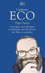 Pape Satàn: Chroniken einer flüssigen Gesellschaft oder Die Kunst, die Welt zu verstehen - Umberto Eco, Burkhart Kroeber