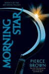 Morning Star by Pierce Brown (February 03,2016) - Pierce Brown