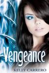 Vengeance - Kelly Carrero