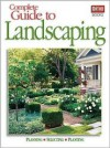 Complete Guide to Landscaping: Planning, Selecting, Planting - Ortho Books