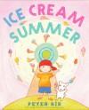 Ice Cream Summer - Peter Sís