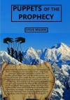 Puppets of the Prophecy - Steve Wilson