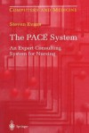 The Pace System: An Expert Consulting System for Nursing - Steven Evans