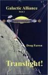 Galactic Alliance (Book 1) - Translight! - Doug Farren