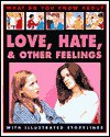 Love, Hate And Other Feelings (What Do You Know About) - Pete Sanders