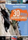 30 Irish Adventures - Padraic Woods