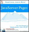 JavaServer Pages: Your Visual Blueprint for Designing Dynamic Content with JSP [With CDROM] - Ruth Maran