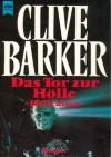 Das Tor zur Hölle. Hellraiser. - Clive Barker