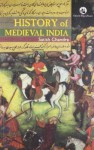 History Of Medieval India - Satish Chandra