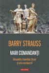Mari comandanti (Romanian Edition) - Barry S. Strauss, Paul Aneci
