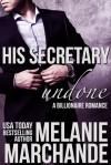 His Secretary: Undone - Melanie Marchande