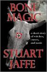 Bone Magic - Stuart Jaffe