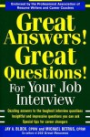 Great Answers! Great Questions! For Your Job Interview - Jay A. Block, Michael Betrus