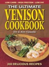 Ultimate Venison Cookbook - Jim Casada