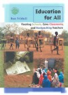 Education for All: Floating Schools, Cave Classrooms, and Backpacking Teachers - Ron Fridell