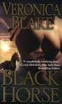 Black Horse - Veronica Blake