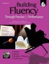 Building Fluency Through Practice and Performance: Grade 2 - Timothy V. Rasinski, Lorraine Griffith