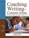 Coaching Writing in Content Areas: Write-For-Insight Strategies, Grades 6-12 - William J. Strong