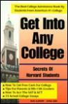 Get Into Any College: Secrets of Harvard Students - Jim Good, Lisa Lee