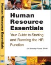 Human Resource Essentials: Your Guide to Starting and Running the HR Function - Lin Grensing-Pophal
