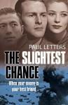 The Slightest Chance - Paul Letters