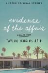 Evidence of the Affair - Taylor Jenkins Reid