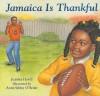 Jamaica is Thankful - Juanita Havill, Anne Sibley O'Brien