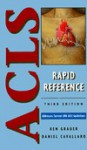 ACLS Rapid Reference - Ken Grauer