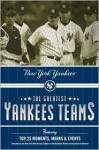 The Greatest Yankees Teams - Mark Vancil, Mark Mandrake