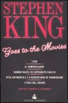 Stephen King Goes to the Movies - Giovanni Arduino, Stephen King