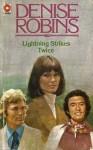 Lightning Strikes Twice - Denise Robins