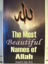 The Most Beautiful Names Of Allah - Ahmad H Sakr
