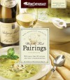 The Wine Enthusiast Magazine Wine & Food Pairings Cookbook: With More than 80 Recipes and Wine Recommendations - Wine Enthusiast Editors