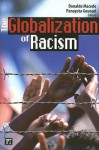 The Globalization of Racism - Donaldo Macedo