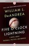 Five O'Clock Lightning - William L. DeAndrea
