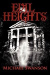 Evil Heights - Michael Swanson