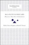 Balanced Scorecard: Measures that Drive Performance - Robert S. Kaplan, David P. Norton