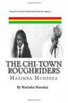 The Chi-Town Roughriders - Masimba Musodza
