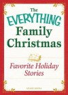 Favorite Holiday Stories: Celebrating the Magic of the Holidays - Adams Media
