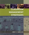 Classroom Management Strategies: Gaining and Maintaining Students' Cooperation, 6th Edition - James S. Cangelosi