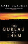 The Bureau of Them (Snowbooks Horror Novellas) - Cate Gardner