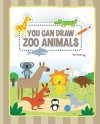 You Can Draw Zoo Animals - Jannie Ho
