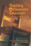 Teaching in Counselor Education: Engaging Students - John D. West
