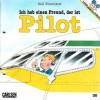 Ich hab einen Freund, der ist Pilot (Lesemaus #30) - Ralf Butschkow, Susanne Schürmann