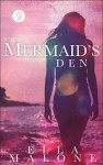 The Mermaid's Den: A Falling in Deep Collection Novella (Lunarian Tails Book 1) - Ella Malone